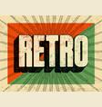 typographic retro grunge poster design vector image vector image