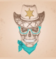hand drawing hipster skull with sheriffs hat vector image vector image
