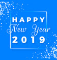 happy new year 2019 text design greeting card vector image