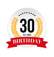 thirtieth birthday badge label vector image