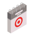 calendar target day icon isometric style vector image