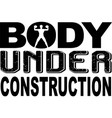 body under construction on white background vector image
