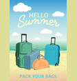 hello summer poster to advertise travel packages vector image vector image