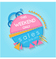 banner this weekend only sale up to 30 off vector image