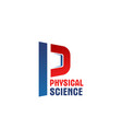 physical science letter p icon vector image vector image