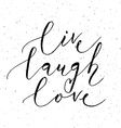 Hand sketched Live Laugh Love text as Valentines vector image