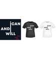 i can and i will t-shirt print for t shirts vector image vector image