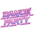 neon pink dance party text vector image