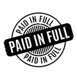 Paid In Full rubber stamp vector image vector image