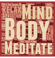 Body and Mind text background wordcloud concept vector image vector image
