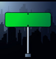 rectangular green road sign on a background vector image vector image