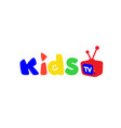 logo for childrens television bright logo with vector image vector image