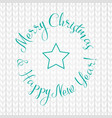 merry christmas and happy new year lettering write vector image vector image