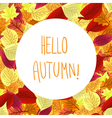 Hello autumn Colorful poster with leaves vector image vector image