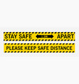 stay safe 15 meters apart please keep safe vector image vector image