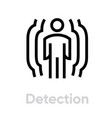 detection security icon editable line vector image vector image