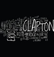 eric clapton guitar legend text background word vector image vector image