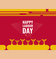 happy labour day poster design vector image vector image