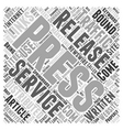 The Benefits of Press Releases Word Cloud Concept vector image vector image
