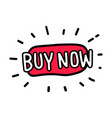 buy now button buy now icon doodle style vector image