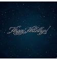 Happy Holidays inscription vector image vector image