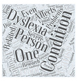 The Essentials On Adult Dyslexia Word Cloud vector image vector image
