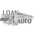 auto loans how you can find the best one text vector image vector image