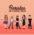 hipster baristas concept hand drawn style vector image
