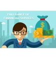 Businessman with full range of financial services vector image vector image