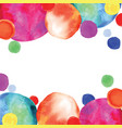 multicolored orbs watercolor confetti vector image vector image