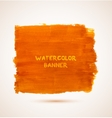 Abstract rectangle orange watercolor hand-drawn vector image vector image