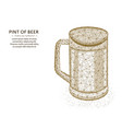 pint beer low poly graphic design polygonal vector image vector image