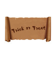 trick or treat - text on scroll greeting ribbon vector image vector image