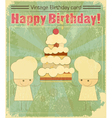 Vintage birthday card Design with chefs vector image vector image