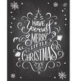Have yourself Christmas chalkboard vector image vector image