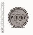 whisky barrel logo single malt whiskey on white vector image vector image