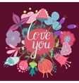 hand drawn flowers with love you lettering vector image vector image