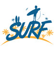 surf lettering with surfer on palm tree background vector image vector image