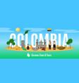colombia tourism concept vector image