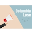 Columbia lose Flat design business vector image vector image