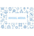 social media outline blue or vector image