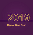 2019 happy new year on purple background vector image vector image
