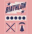 biathlon typographic vintage grunge style poster vector image vector image