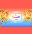 hot summer party poster in square frame with palm vector image vector image