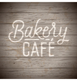 slogan wood brown bakery cafe vector image