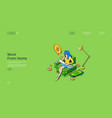 work from home isometric landing page freelancer vector image vector image