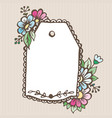 greeting card doodle label with flowers pattern vector image
