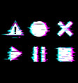 distorted glitch style buttons vector image