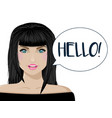 beautiful girl says hello brunette on white vector image