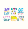 best kid ever little star cartoon lettering t vector image vector image